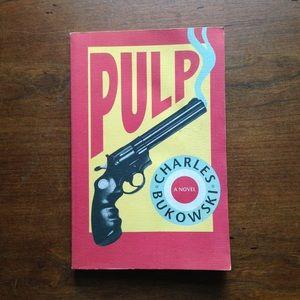 "Charles Bukowski ""Pulp"""